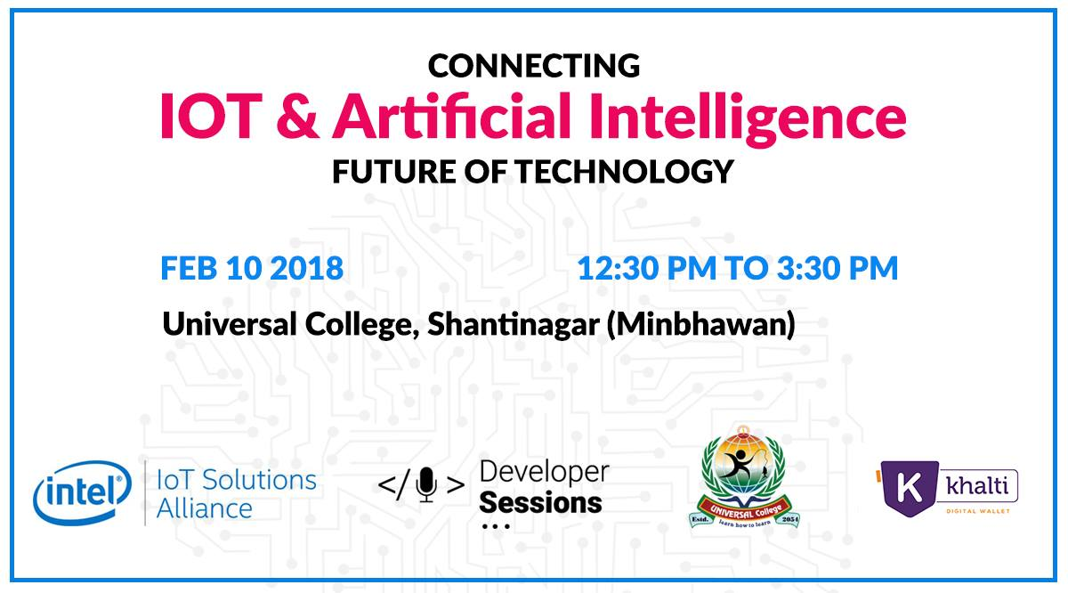 'Connecting IoT & Artificial Intelligence', a special AI meetup event to be held in Kathmandu