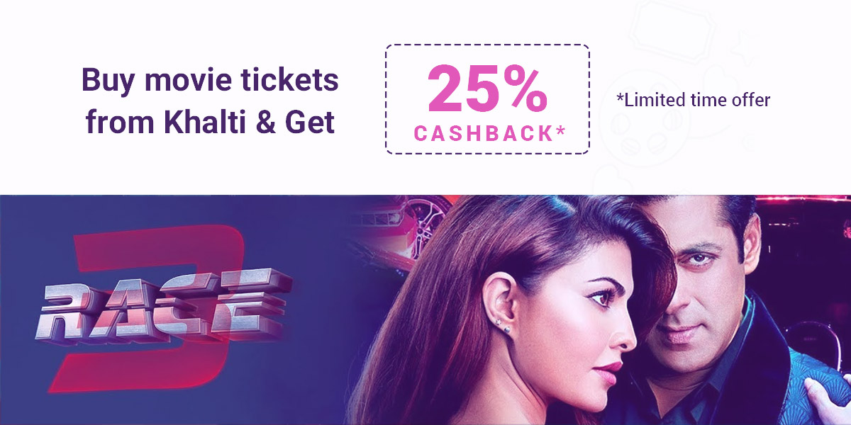 Watch Race 3!! Book movie ticket online in Nepal with heavy cashback