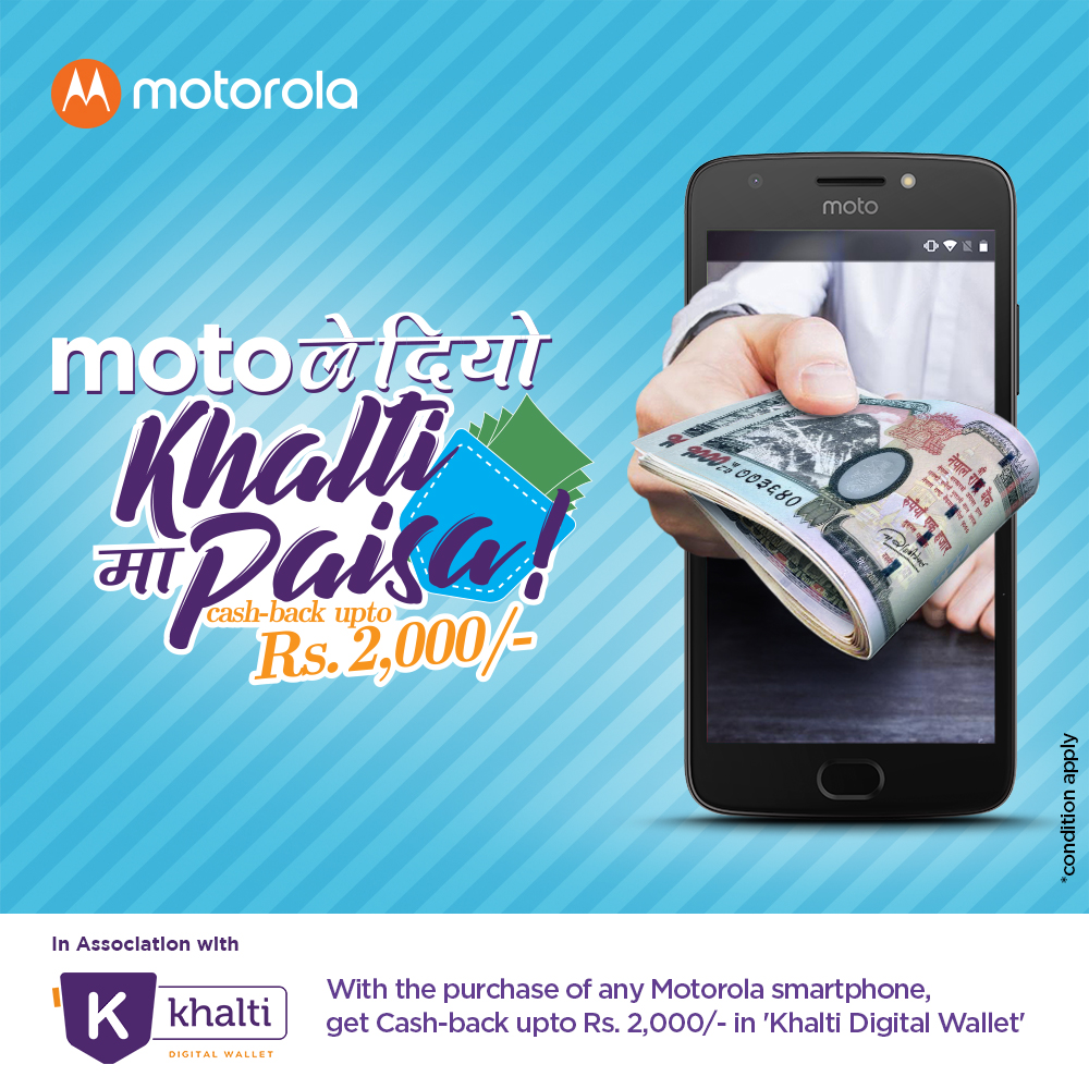 Motorola Nepal and Khalti announce partnership; new smartphone buyers to get cashback upto Rs.2000 in Khalti