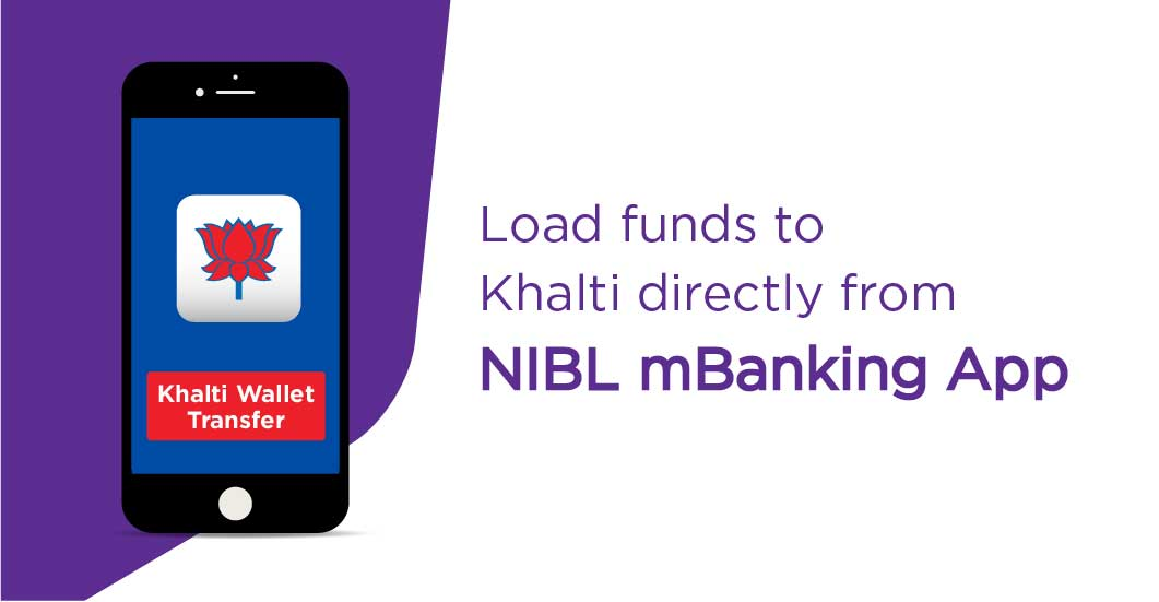 How to load fund in Khalti via NIBL mobile banking?