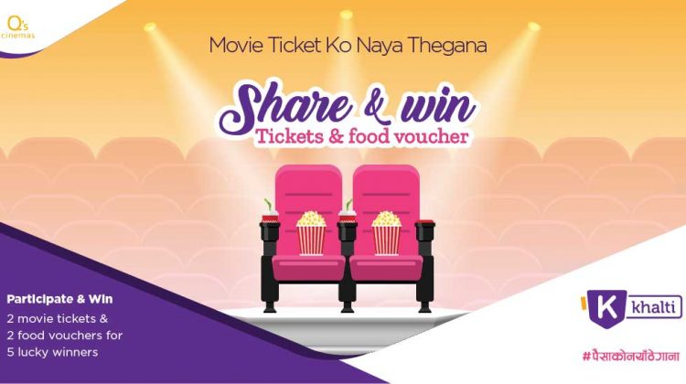 Q's Cinemas movie tickets offer_Khalti Digital Wallet