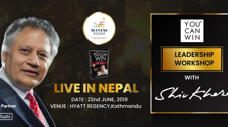 Shiv Khera Live in Nepal Buy Tickets via Khalti for YOU CAN WIN leadership workshop
