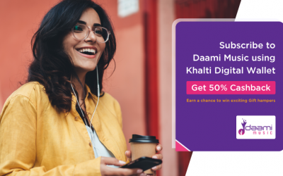 Do you love music? Subscribe Daami Music today! Pay digitally via Khalti and get 50% cashback & win exciting prizes