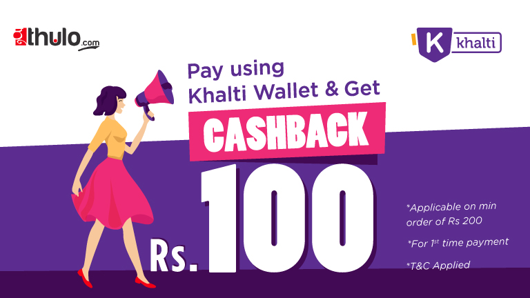 ठूलो दशैँको ठूलो धमाका: Order online at thulo.com and pay with Khalti wallet to get Rs. 100 cashback instantly