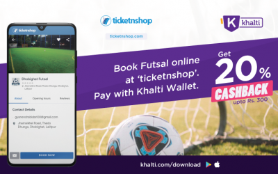 Book Futsal and Adventures Online from Ticketnshop and pay via Khalti