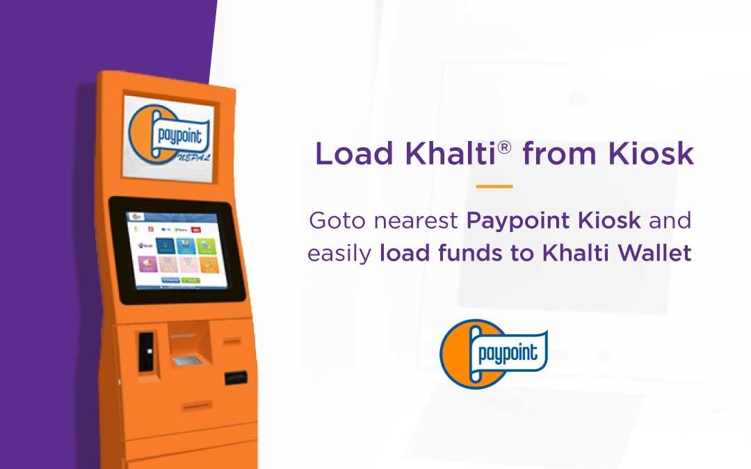 Load Fund in Khalti from Paypoint Kiosk Machines