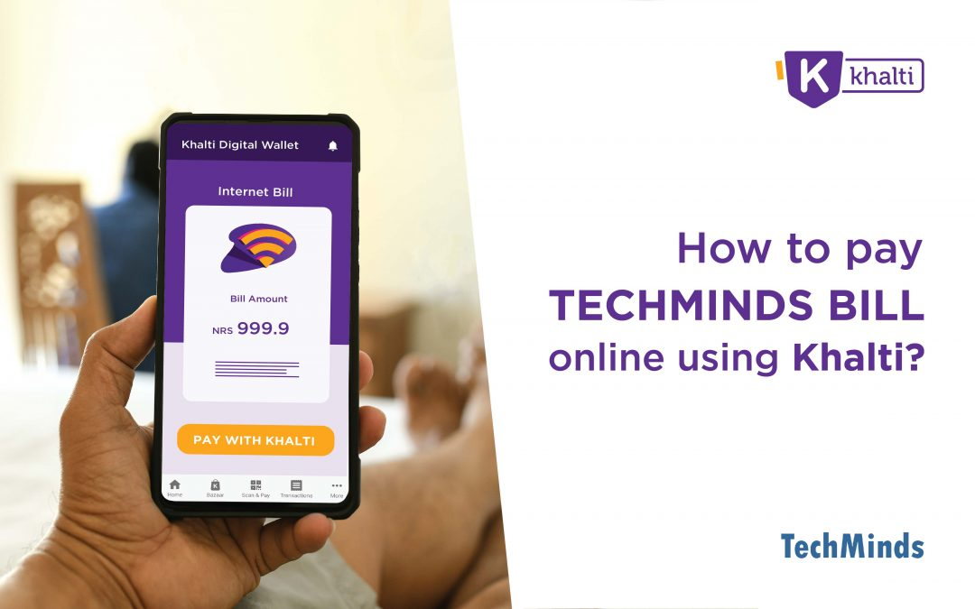How to pay Techminds Bill online using Khalti?