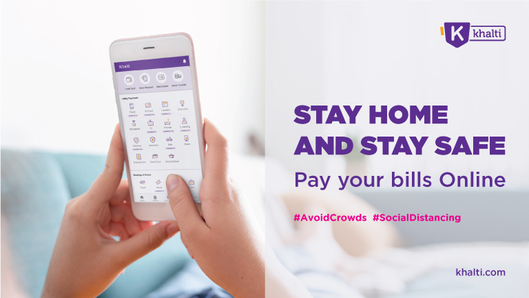 How does Khalti help Manage your Transactions while Staying at Home amid COVID-19?