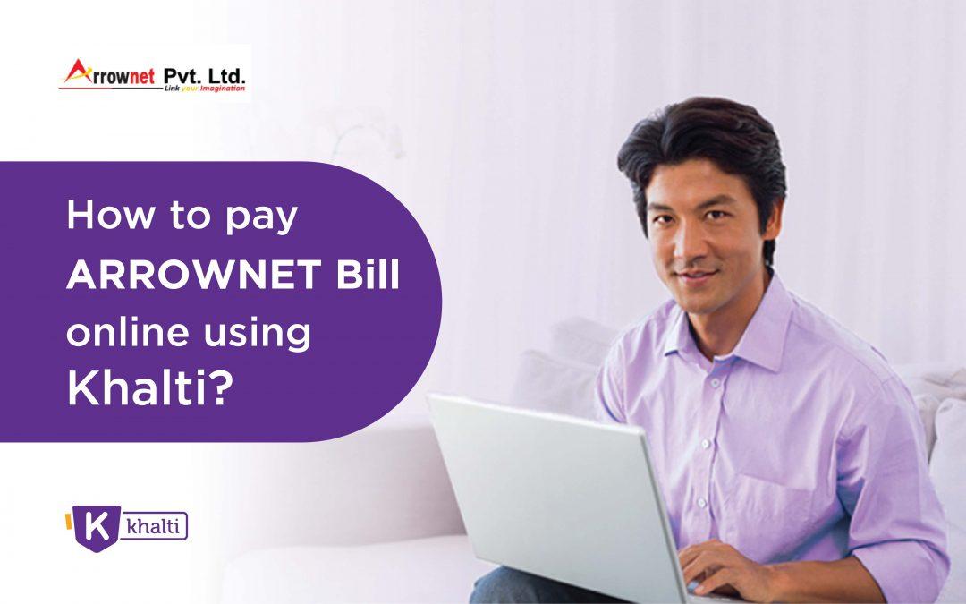 How to pay Arrownet's Bill online using Khalti?