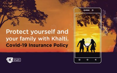 Protect yourself and your family with Khalti: Covid-19 Insurance policy