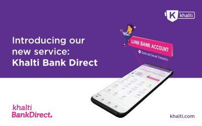 Introducing our new service: Khalti Bank Direct