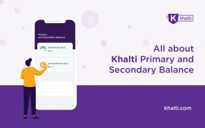 What is Primary Balance and Secondary Balance in Khalti Wallet