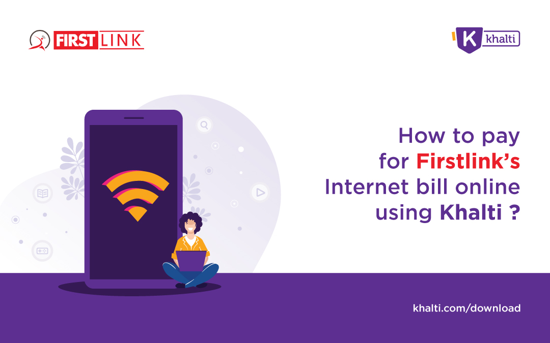 How to pay for Firstlink's Internet bill online using Khalti?