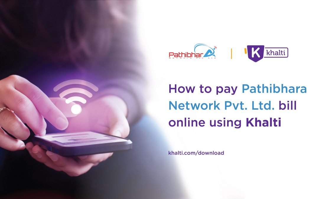 How to pay Pathibhara Network's Bill online using Khalti?