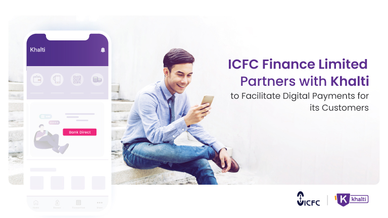 Now pay directly from your ICFC Finance account with your Khalti Digital Wallet