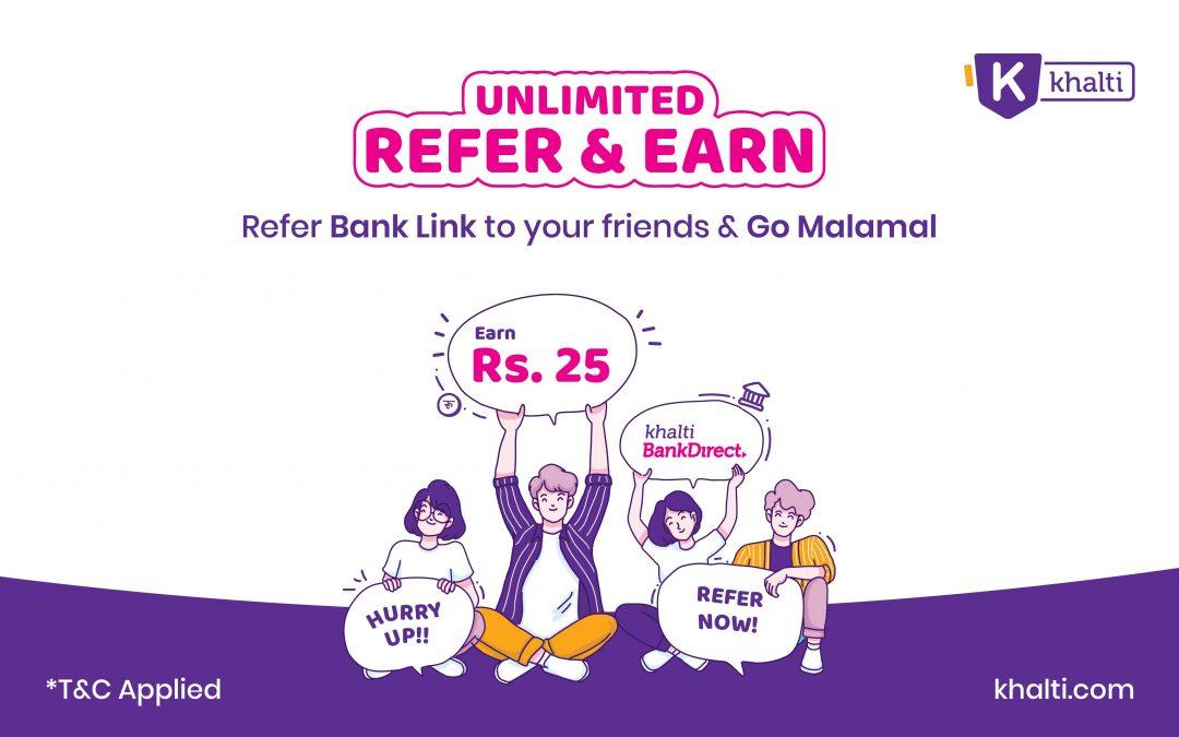 Khalti Bank Direct – Unlimited Refer & Unlimited Earn Offer