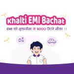 Khalti EMI Bachat