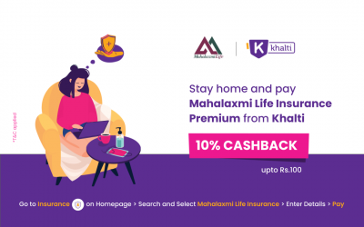 Pay Mahalaxmi Life Insurance Premium from Khalti; Get 10% Cashback