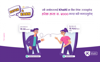 Refer & Earn above Rs. 5000 per week from Khalti Bank Direct