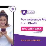 Pay Insurance Premium With Khalti and enjoy 10%cashback