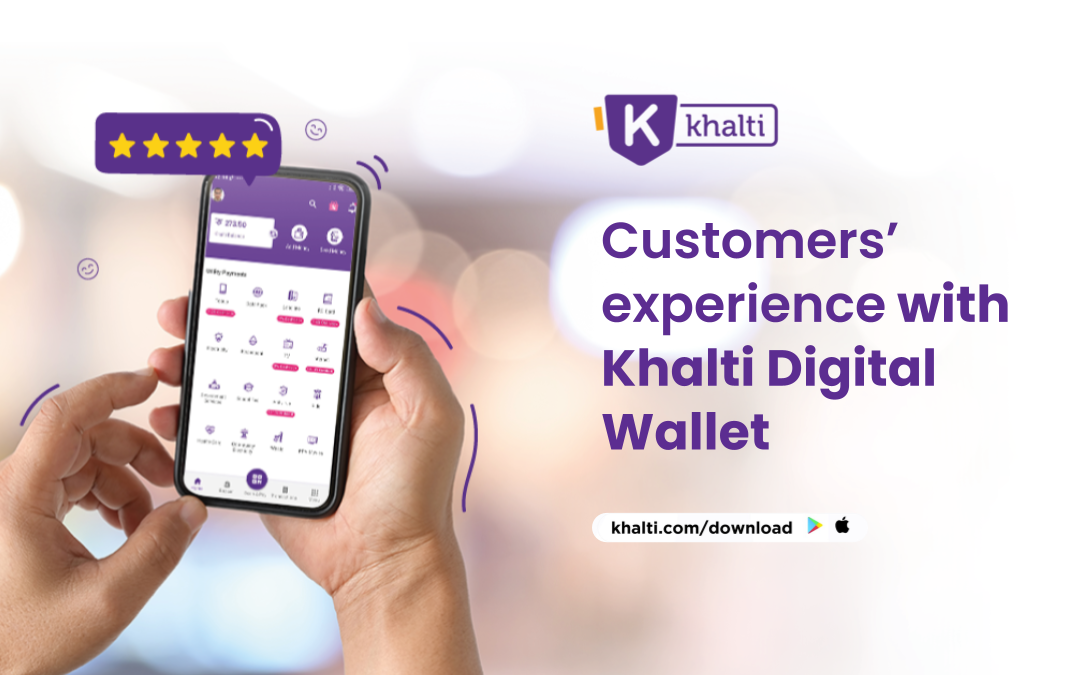 Customers' experience with Khalti Digital Wallet