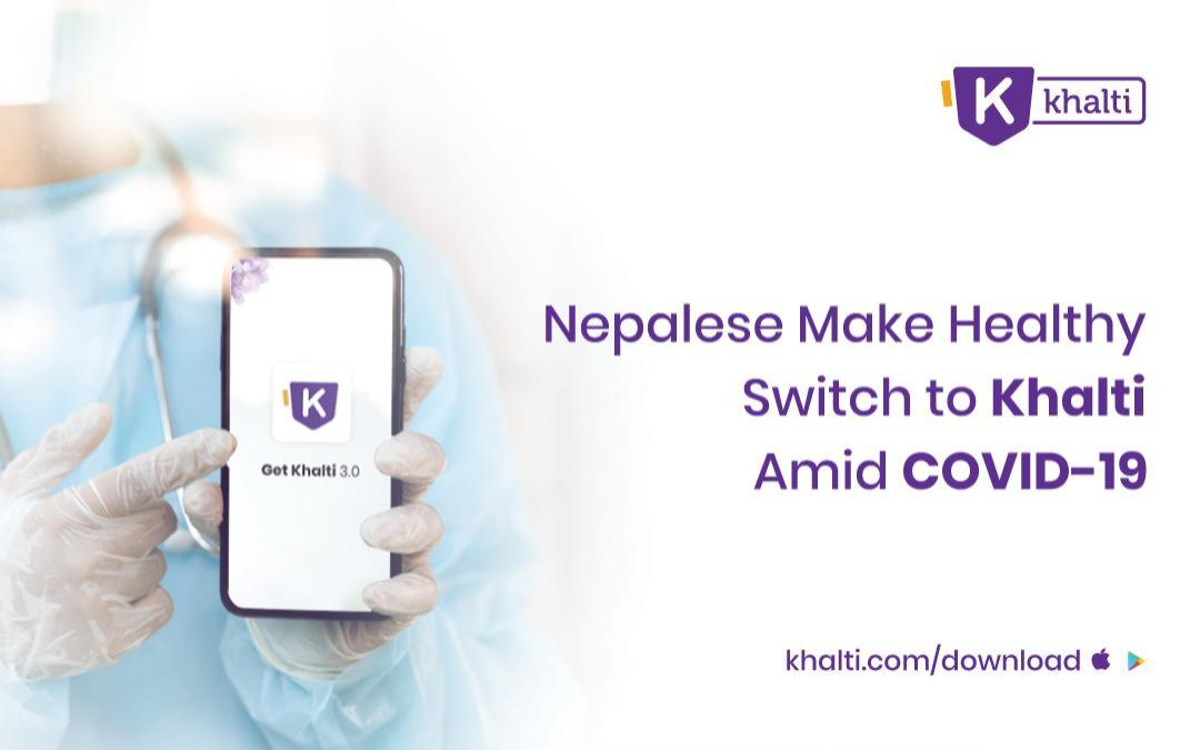 Nepalese Make Healthy Switch To Khalti Amid COVID-19
