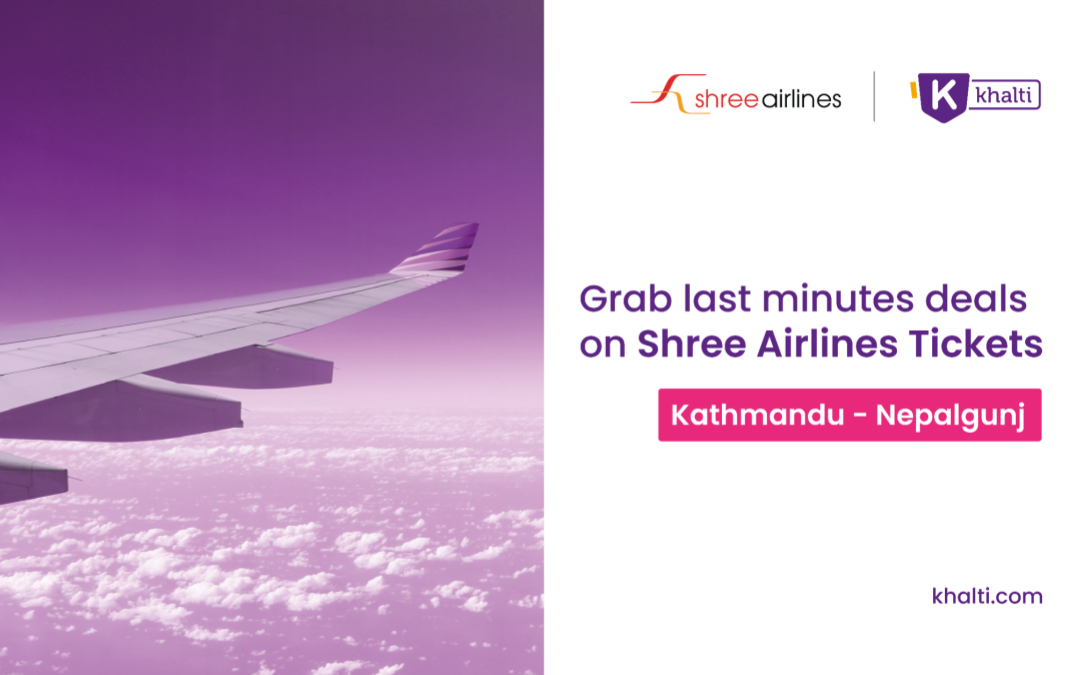 Book a last-minute ticket from Kathmandu to Nepalgunj with Shree Airlines