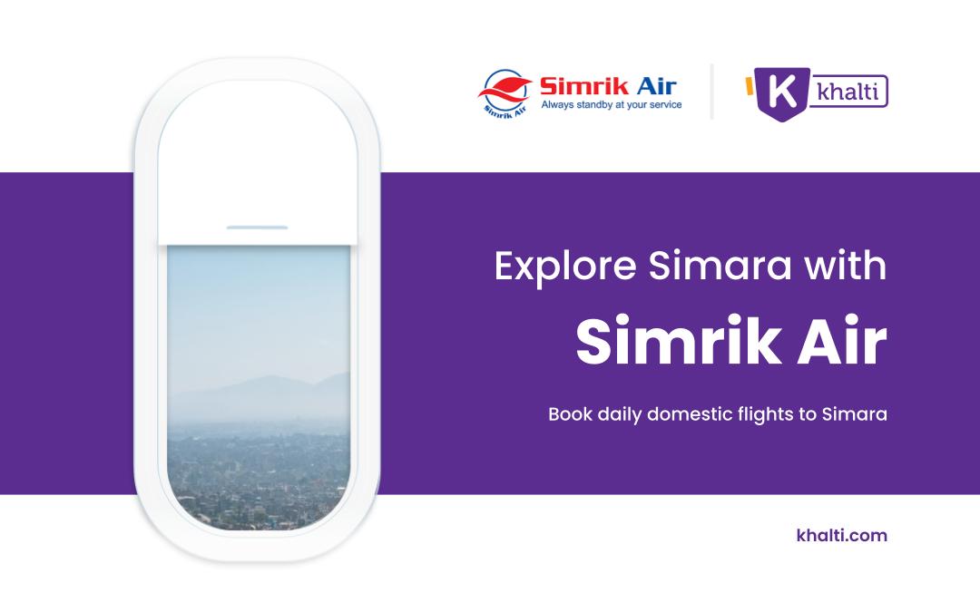 Explore Simara : Book daily domestic flights to Simara from Simrik Air