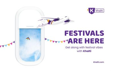 Get along with the festival Vibes with Khalti. Book Online Flight Today